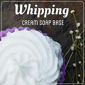 WHIPPING CREAM SOAP BASE เบสสบู่วิปปิ้งครีม สำหรับทำสบู่คัพเค้ก