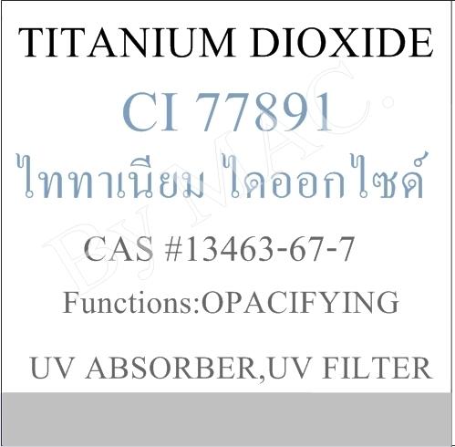 TITANIUM DIOXIDE/ไททาเนียมไดออกไซด์/TiO2
